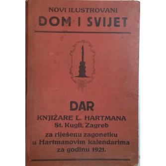 DOM I SVIJET ILUSTRIRANI ČASOPIS : KOMPLETNO GODIŠTE 1921.GODINA 24 BROJA